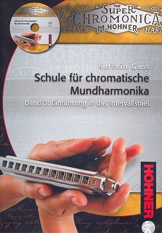 Schule für chromatische Mundharmonika Band 3 (+CD)