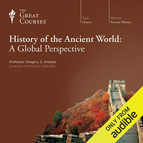 History of the Ancient World: A Global Perspective audiobook cover art