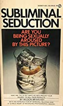 SUBLIMINAL SEDUCTION, Are You Being Sexually Aroused by This Picture?
