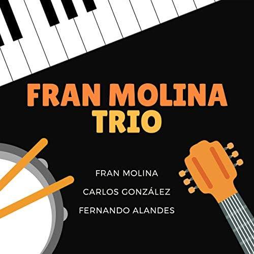 Fran Molina, Carlos González Martínez & Fernando Alandes