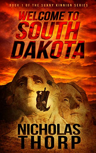 Welcome to South Dakota: Book 1 of the Sunny Kinnion Series Mississippi