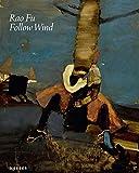 Rao Fu: Follow Wind
