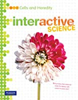 Middle Grade Science 2011 Cells and Heredity: Student Edition (Interactive Science)