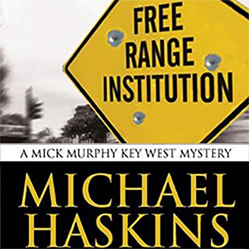 Free Range Institution audiobook cover art