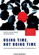 Using Time, Not Doing Time: Practitioner Perspectives on Personality Disorder and Risk
