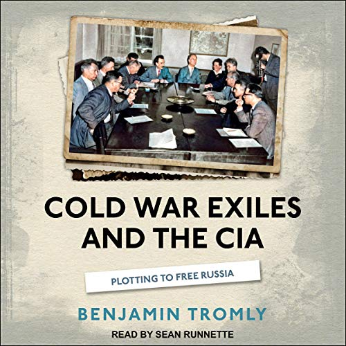 Cold War Exiles and the CIA Titelbild
