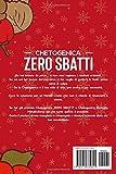 Zoom IMG-1 chetogenica zero sbatti natale goditi