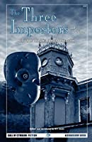 The Three Impostors And Other Tales: The Best Weird Tales Of Arthur Machen, Vol. 1 (Call of Cthulhu Fiction)