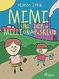 Mimi und der Millionärsklub (German Edition)