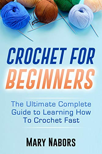 Crochet for Beginners by Mary Nabors ebook deal