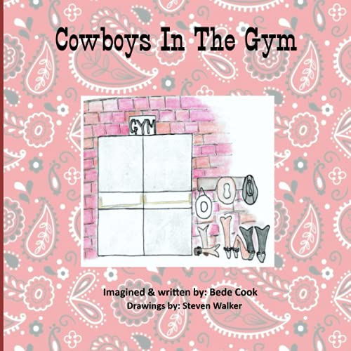 Cowboys In The Gym