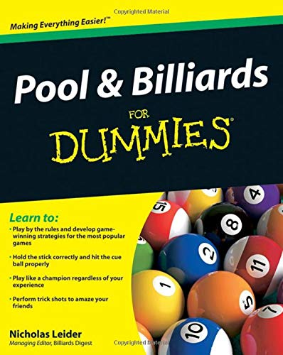 Compare Textbook Prices for Pool and Billiards For Dummies 1 Edition ISBN 9780470565537 by Leider, Nicholas