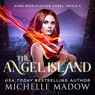 The Angel Island      Dark World: The Angel Trials, Book 5              By:                                                                                                                                 Michelle Madow                               Narrated by:                                                                                                                                 Patricia Santomasso                      Length: 5 hrs and 3 mins     1 rating     Overall 3.0