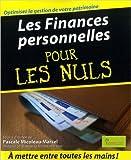 Les Finances personnelles pour les nuls de Pascale Micoleau-Marcel,Collectif ( 9 avril 2009 ) - Editions First (9 avril 2009)