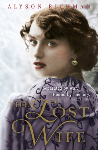 The Lost Wife: the heart-breaking and unforgettable WW2 love story which will sweep you off your feet (English Edition)