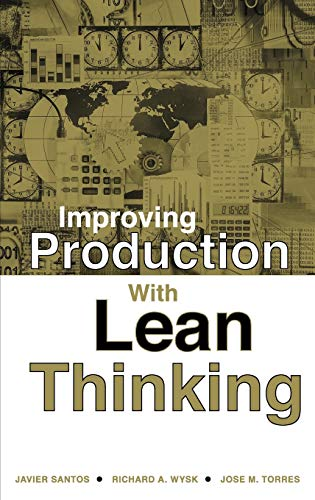 Improving Production with Lean Thinking