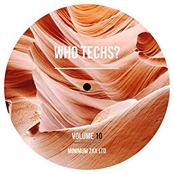 Who Techs? Volume 10