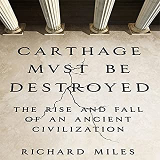 Carthage Must Be Destroyed audiobook cover art