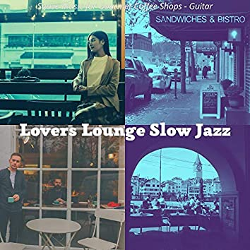 Suave Music for Gourmet Coffee Shops - Guitar