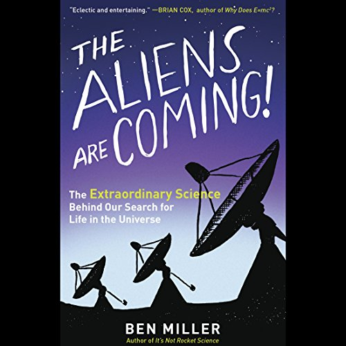 The Aliens Are Coming! audiobook cover art