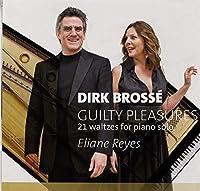 ピアノ独奏のための『ギルティ・プレジャーズ』 エリアンヌ・レイエス