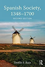 Spanish Society, 1348-1700 (English Edition)