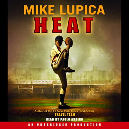 Heat                   By:                                                                                                                                 Mike Lupica                               Narrated by:                                                                                                                                 Paolo Andino                      Length: 6 hrs and 13 mins     234 ratings     Overall 4.4