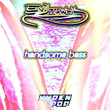 Handsome Bass
