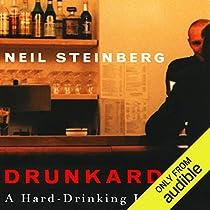 drunkard audiobook neil steinberg audiblecomau