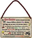 Tin Sign Hängeschild Blechschild 18x12 cm Wir Dorfkinder lustiger Spruch Kühe Traktor Feuerwehr Wand + Tür Deko Haus + Garten Landleben Familie Bar Kneipe H012