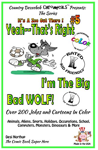 Yeah, That's Right! I'm the Big Bad Wolf (English Edition)