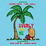 Everly and Me (English Edition)