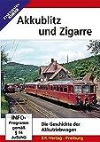 Akkublitz und Zigarre - Die Geschichte der Akkutriebwagen [Alemania] [DVD]