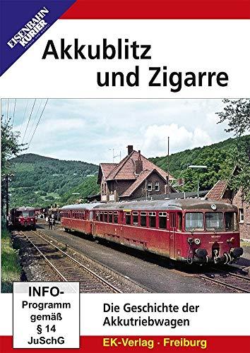 Akkublitz und Zigarre - Die Geschichte der Akkutriebwagen