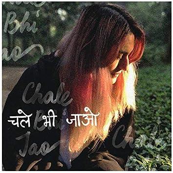 Chale Bhi Jao (Demo)