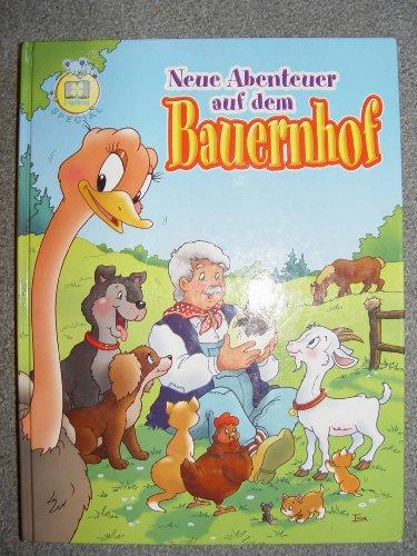 Neue Abenteuer auf dem Bauernhof (Abenteuer auf  dem Bauernhof)