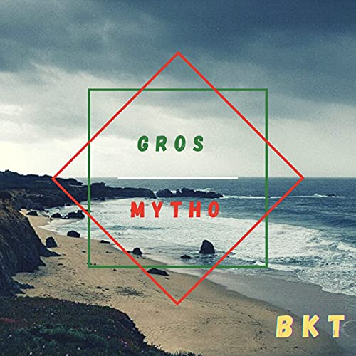 Gros Mytho [Explicit]