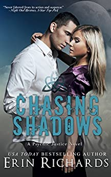 Chasing Shadows (Psychic Justice Book 1) by [Erin Richards]