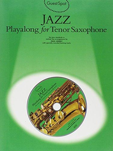 Guest Spot Jazz For Tenor Saxophone (Book, CD): Noten, CD für Tenor-Saxophon