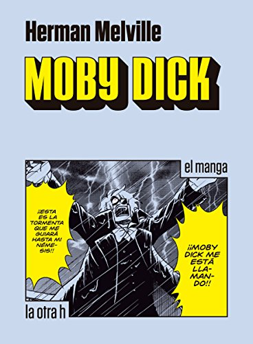 Moby Dick: el manga (Spanish Edition)