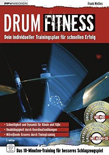 Drum Fitness: Dein individueller Trainingsplan für schnellen Erfolg (Fitnessreihe)
