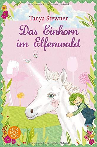 Das Einhorn im Elfenwald (Die Elfe Hummelbi, Band 3)