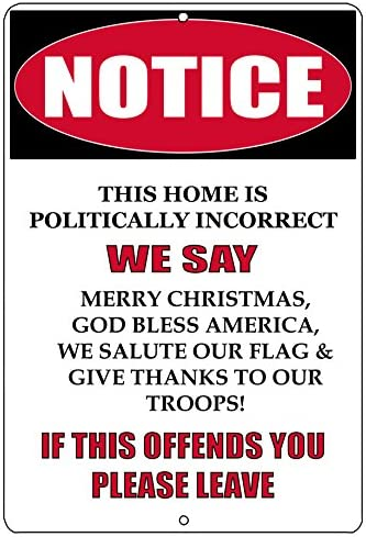 Rogue River Tactical Notice Not Politically Correct Metal Tin Sign Wall Decor Man Cave Bar Patriotic product image