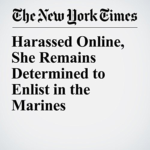 Harassed Online, She Remains Determined to Enlist in the Marines copertina