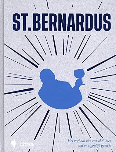 St.Bernardus: het verhaal van een abdijbier dat er eigenlijk geen is