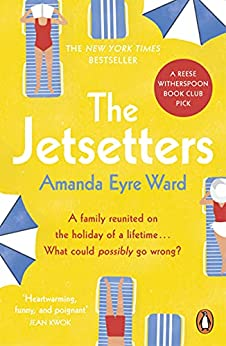 The Jetsetters: A 2020 REESE WITHERSPOON HELLO SUNSHINE BOOK CLUB PICK by [Amanda Eyre Ward]