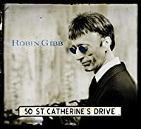 50 St. Catherine's Drive by ROBIN GIBB (2014-10-22)