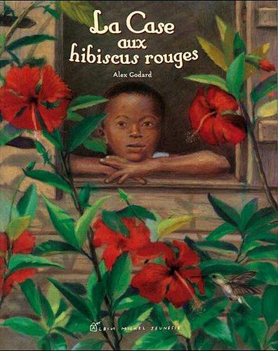 La Case aux hibiscus rouges