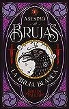 Asesino De Brujas: La bruja blanca (#Fantasy)