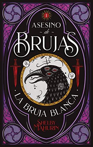 Asesino De Brujas: La bruja blanca (#Fantasy